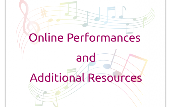 Online Performances and Additional Resources